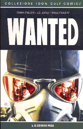 100% CULT COMICS WANTED 1 CRIMINE PAGA