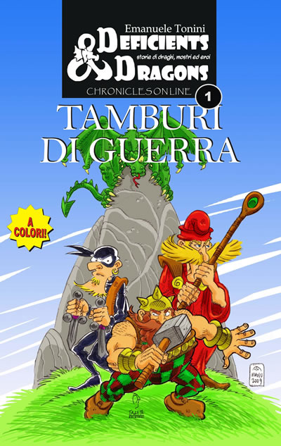 Deficients&Dragons - Chronicles on Line - TAMBURI DI GUERRA
